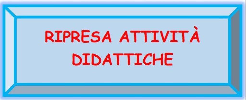 RIPRESA ATTIVITA' DIDATTICHE IN PRESENZA DAL 01/02/2021